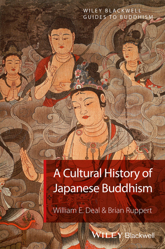 A Cultural History of Japanese Buddhism