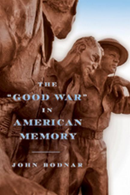 'Good War' in American Memory
