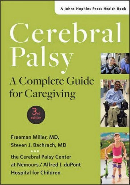 Cerebral Palsy: A Complete Guide for Caregiving 3ed