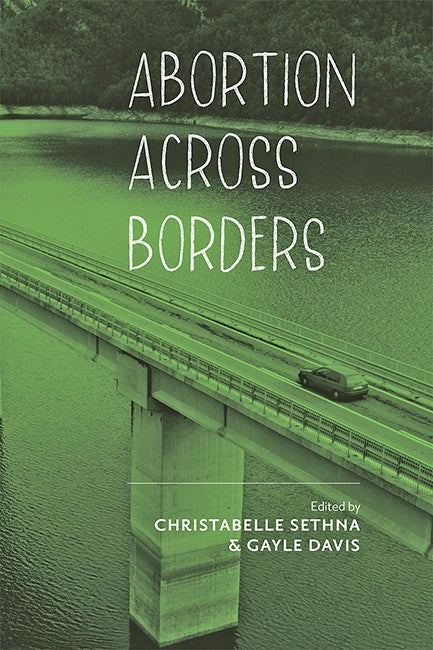 Abortion across Borders: Transnational Travel and Access to Abortion Services