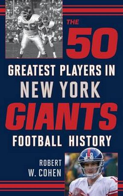 50 Greatest Players in New York Giants Football History
