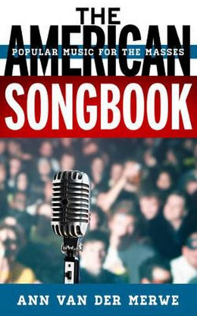 American Songbook: Music for the Masses