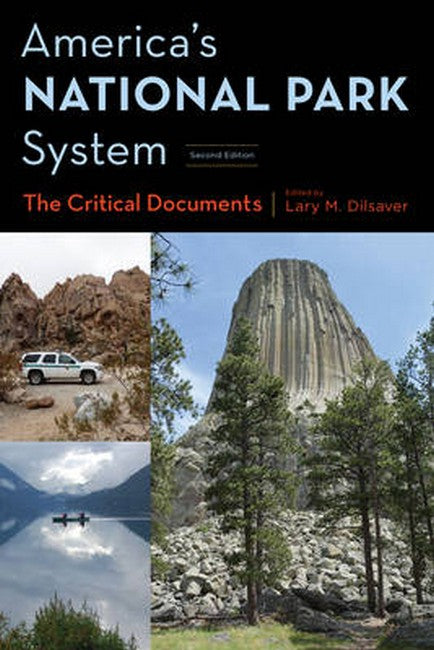 America's National Park System: The Critical Documents 2ed