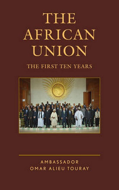 African Union: The First Ten Years