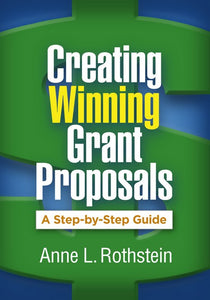 Creating Winning Grant Proposals: A Step-by-Step Guide