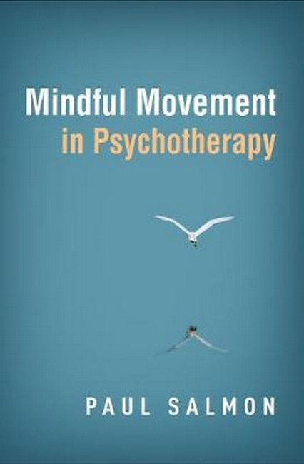 Mindful Movement in Psychotherapy