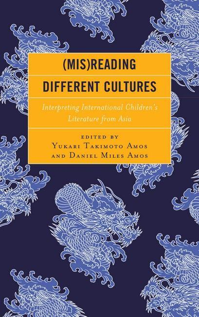 (Mis)Reading Different Cultures: Interpreting International Children's Literature from Asia