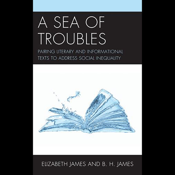 A Sea of Troubles: Pairing Literary and Informational Texts to Address S