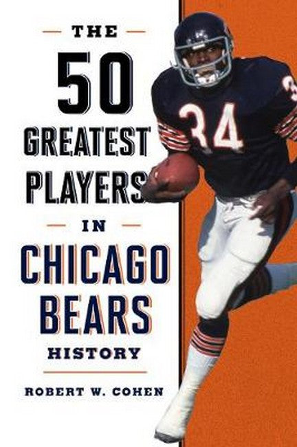 50 Greatest Players in Chicago Bears History