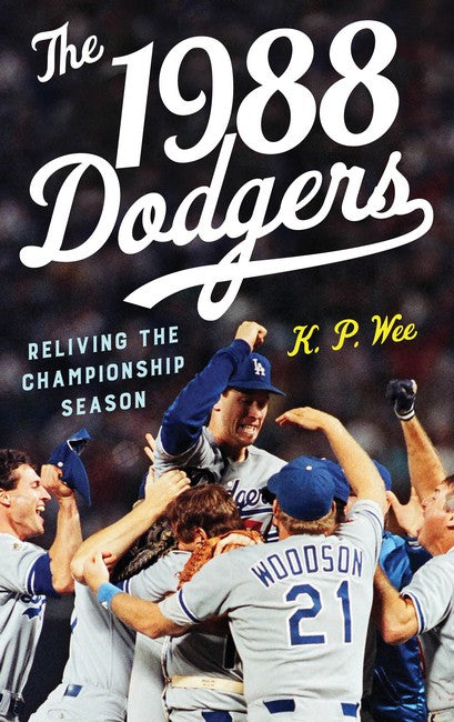 1988 Dodgers: Reliving the Championship Season
