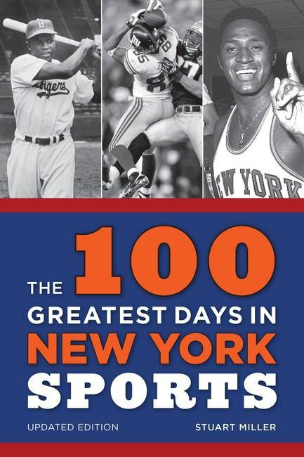 100 Greatest Days in New York Sports