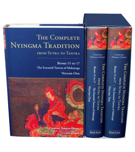 Complete Nyingma Tradition From Sutra To Tantra, Books 15 To 17