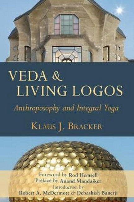 Veda and Living Logos: Anthroposophy and Integral Yoga