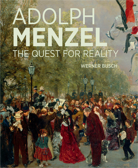 Adolf Menzel ? A Quest for Reality