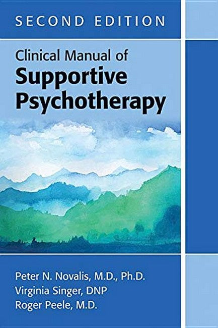 Clinical Manual of Supportive Psychotherapy 2ed