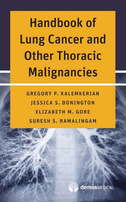 Handbook of Lung Cancer and Other Thoracic Malignancies