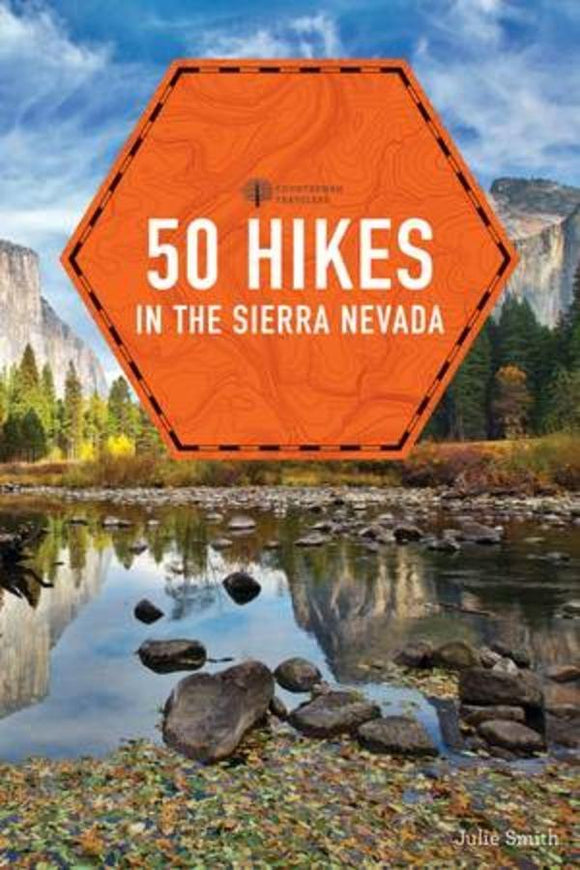 50 Hikes in the Sierra Nevada