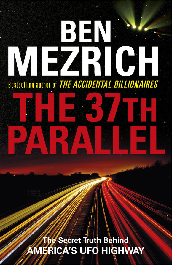 37th Parallel: The Secret Truth Behind America's UFO Highway, The