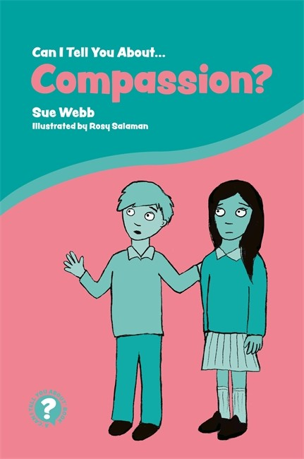 Can I tell you about Compassion?: A Helpful Introduction for Everyone