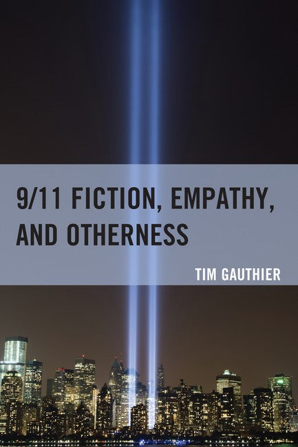 9/11 Fiction, Empathy, and Otherness