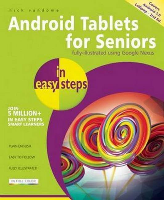 Android Tablets for Seniors in easy steps 2/e