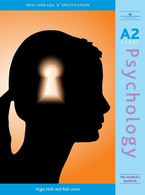 A2 Psychology: The Student's Textbook