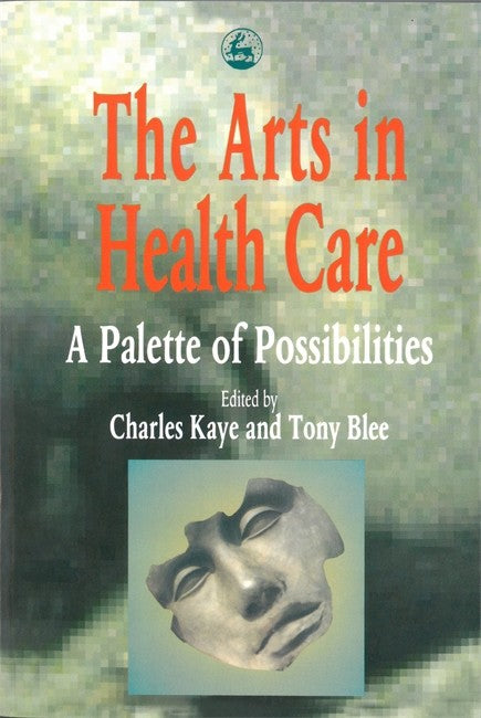 Arts in Health Care: A Palette of Possibilities