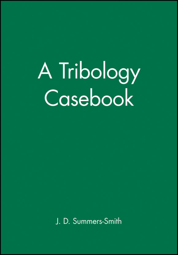 A Tribology Casebook