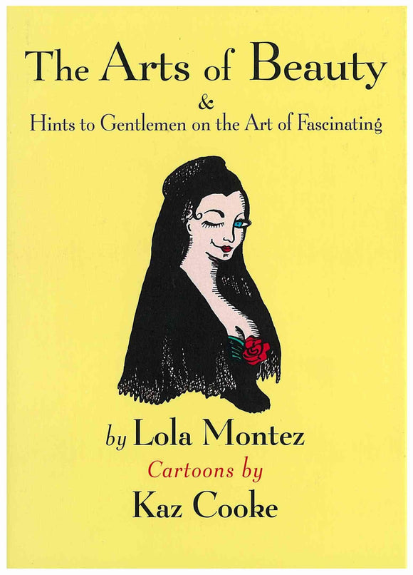 Arts of Beauty & Hints to Gentlemen on the Art of Fascinating