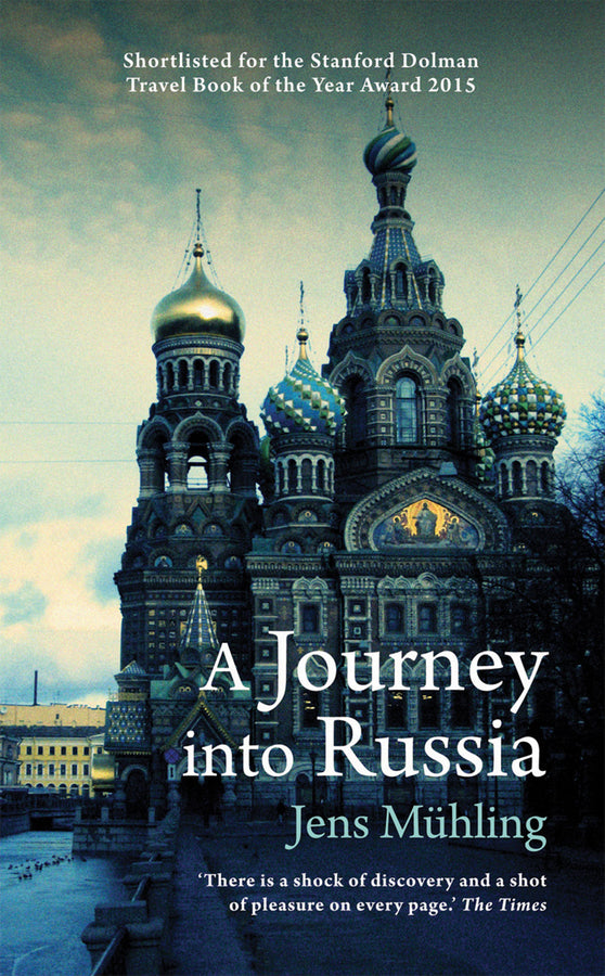 A Journey into Russia