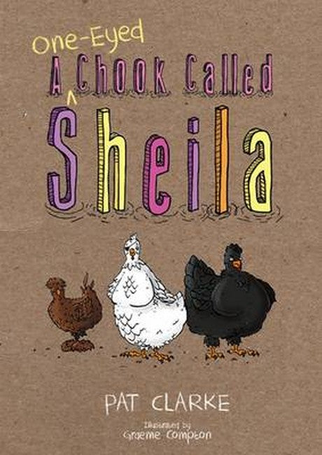 A One-Eyed Chook Called Sheila