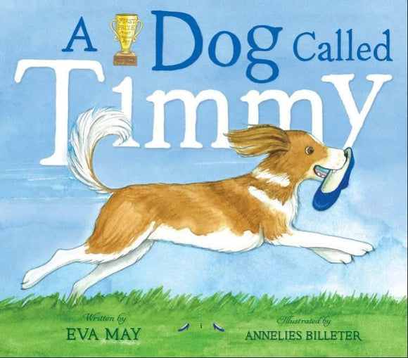 A Dog Called Timmy