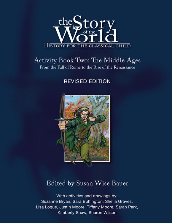 The Story of the World: History for the Classical Child, Activity Book 2
