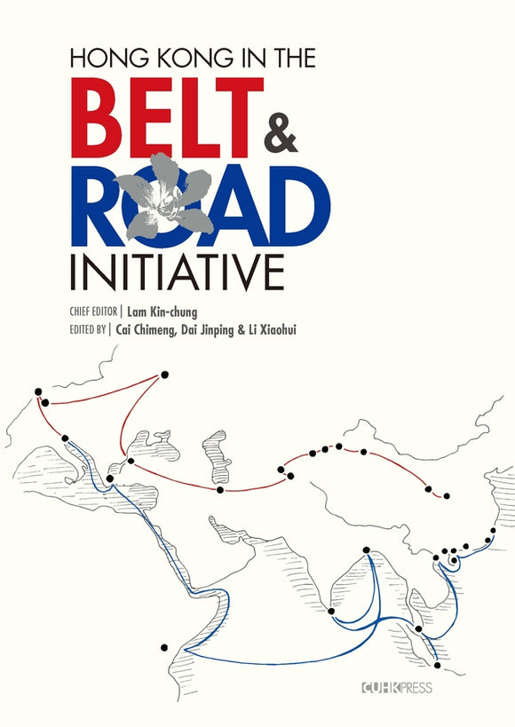 Hong Kong in the Belt and Road Initiative