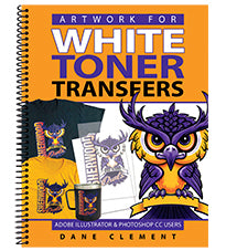 ARTWORK FOR WHITE TONER TRANSFERS