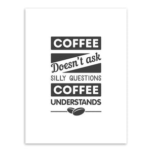 Coffee Understands Canvas Print