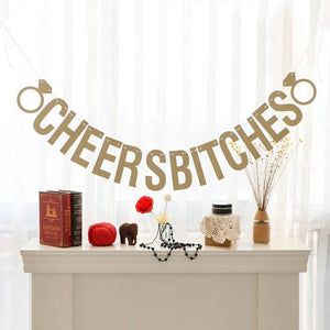 Gold Cheers Bitches Party Banner - Burnt Spaces