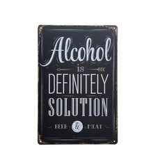 "Load image into Gallery viewer, ""Alcohol Is Definitely The Solution"" Vintage Tin Poster Sign - Burnt Spaces"
