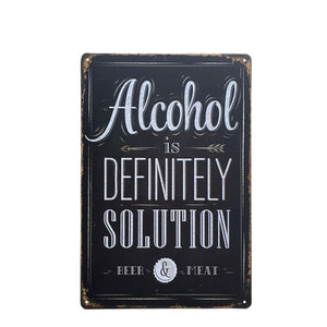 """Alcohol Is Definitely The Solution"" Vintage Tin Poster Sign - Burnt Spaces"