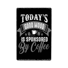 "Load image into Gallery viewer, ""Sponsored By Coffee""  Vintage Tin Poster Sign - Burnt Spaces"