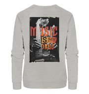 Music Is My Drug Sweatshirt