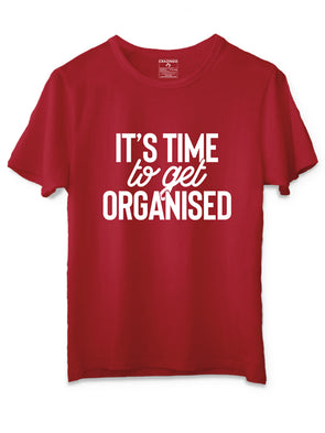 It's time to get organized T-Shirt