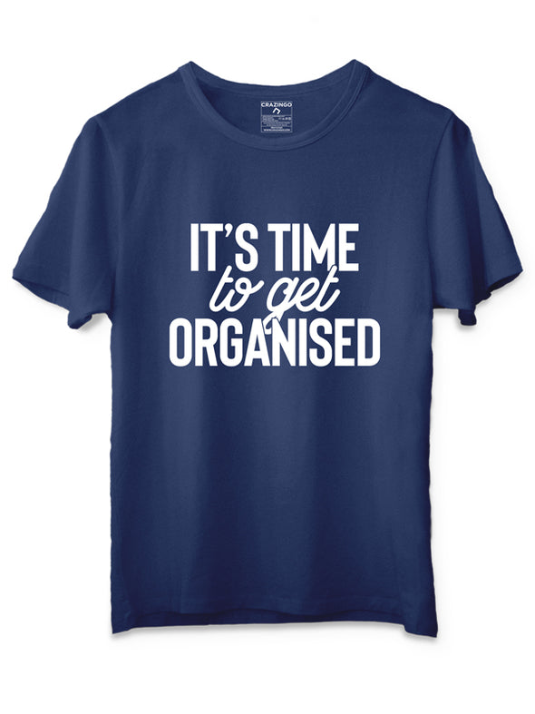 It's time to get organized Blue T-Shirt