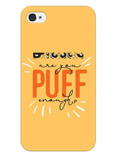 Are You Puff Enough Mobile Cover for iPhone 4s