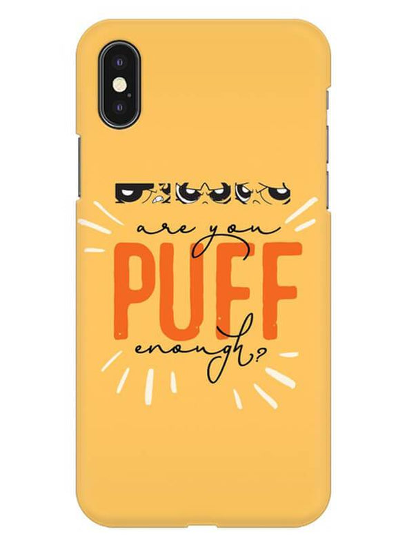 Are You Puff Enough Mobile Cover for iPhone X