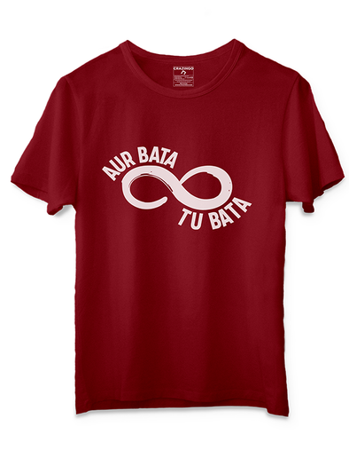 Infinite loop Aur Bata Tu Bata T-Shirts