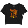 Hotter Than Hell Crop top