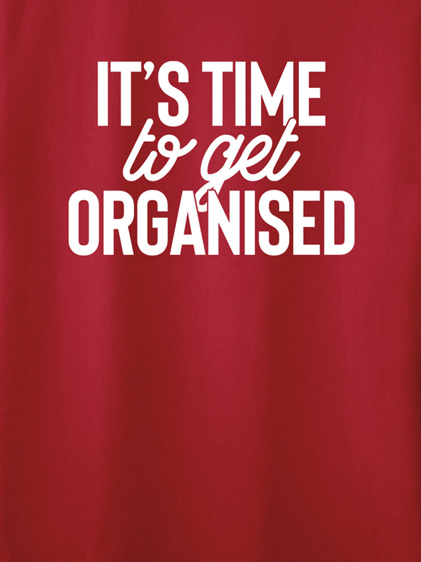 It's time to get organized Red T-Shirt