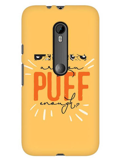 Are You Puff Enough Mobile Cover for Moto G3