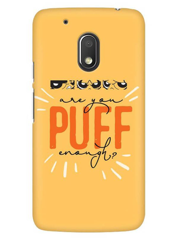 Are You Puff Enough Mobile Cover for Moto G4 Play